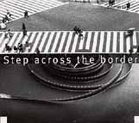 Fred Frith - Step Across The Border CD (album) cover