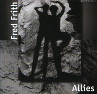 Fred Frith - Allies CD (album) cover