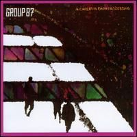 Group 87 A Career In Dada Processing CD album cover