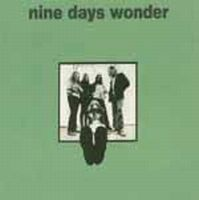 NINE DAYS' WONDER - Nine Days' Wonder CD album cover
