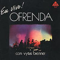 Vytas Brenner - En Vivo! Ofrenda CD (album) cover