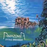 Vytas Brenner - Amazonia CD (album) cover