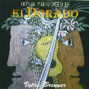 Vytas Brenner - El Dorado CD (album) cover
