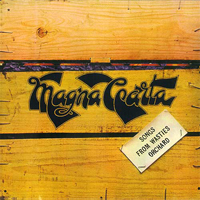 Magna Carta - Songs From Wasties Orchard CD (album) cover