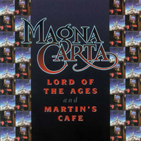 Magna Carta - Lord Of The Ages + Martin's Café CD (album) cover