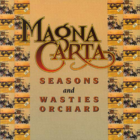 Magna Carta - Seasons + Songs From Wasties Orchard CD (album) cover