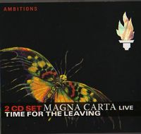 Magna Carta - Live: Time For The Leaving CD (album) cover