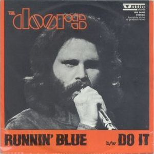 The Doors - Runnin' Blue CD (album) cover