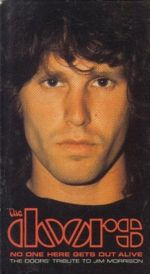 The Doors - No One Here Gets Out Alive - The Doors' Tribute To Jim Morrison DVD (album) cover
