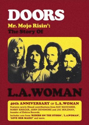 The Doors - Mr. Mojo Risin': The Story Of L.a. Woman DVD (album) cover