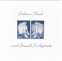 Cerberus Shoal - ... And Farewell To Hightide CD (album) cover
