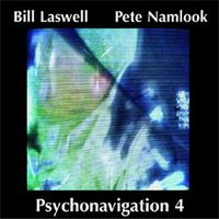 Pete Namlook - Psychonavigation 4 (with Bill Laswell) CD (album) cover