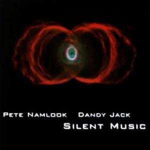 Pete Namlook - Silent Music (with Dandy Jack) CD (album) cover