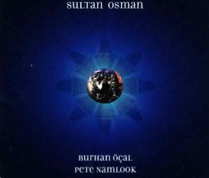 Pete Namlook - Sultan Osman ( With Burhan öçal) CD (album) cover