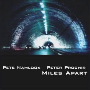 Pete Namlook - Miles Apart (with Peter Prochir) CD (album) cover