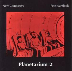 Pete Namlook - Planetarium 2 (with New Composers) CD (album) cover