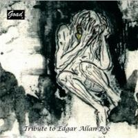 Goad - Tribute To Edgar Allan Poe CD (album) cover