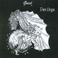 Goad - Dark Virgin CD (album) cover