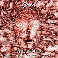 Goad - The Wood - Dedicated To HP Lovecraft CD (album) cover