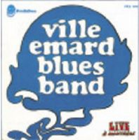 Ville Emard Blues Band - Live à Montreal CD (album) cover