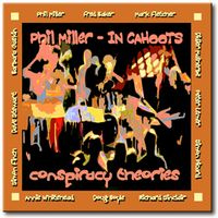 Phil Miller - Conspiracy Theories CD (album) cover