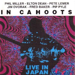 Phil Miller - In Cahoots Live In Japan CD (album) cover