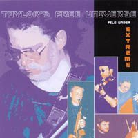 Robin Taylor - File Under Extreme (Taylor's Free Universe) CD (album) cover