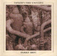 Robin Taylor - Family Shot (Taylor's Free Universe) CD (album) cover