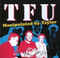 Robin Taylor - Manipulated By Taylor (Taylor's Free Universe) CD (album) cover