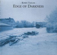 Robin Taylor - Edge Of Darkness CD (album) cover