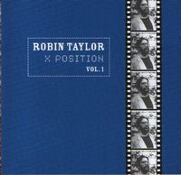 Robin Taylor - X Position Vol.1 CD (album) cover