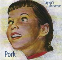Robin Taylor - Pork (Taylor's Universe) CD (album) cover