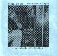 Robin Taylor - The Bandbix Tapes CD (album) cover
