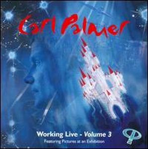Carl Palmer - Working Live Volume 3 CD (album) cover