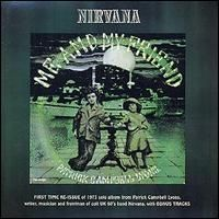 Nirvana (uk) - NIRVANA / PATRICK CAMPBELL-LYONS: Me And My Friend CD (album) cover