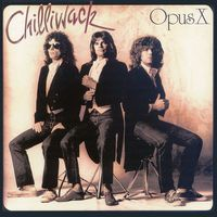 Chilliwack - Opus X CD (album) cover