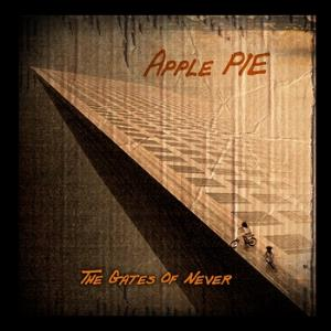 APPLE PIE - The Gates Of Never CD album cover