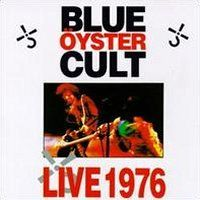 Blue Öyster Cult - Live 1976 CD (album) cover