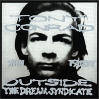 Tony Conrad (with Faust) - Outside The Dream Syndicate CD (album) cover