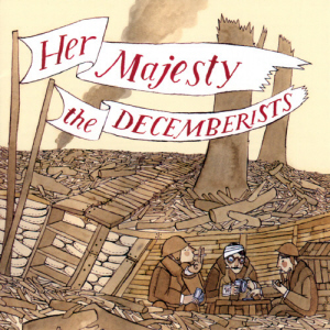 The Decemberists - Her Majesty CD (album) cover