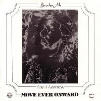 Brother Ah - Move Ever Onward CD (album) cover