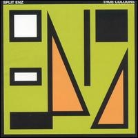 SPLIT ENZ - True Colours CD album cover