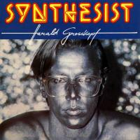 HARALD GROSSKOPF - Synthesist CD album cover