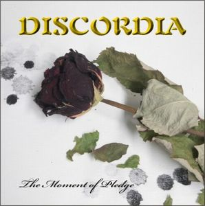 Discordia - The Moment Of Pledge CD (album) cover