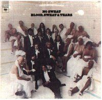 Blood Sweat & Tears - No Sweat CD (album) cover