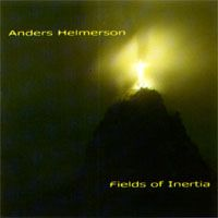 Anders Helmerson - Fields Of Inertia CD (album) cover