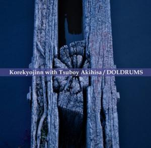 KOREKYOJIN - Doldrums (with Tsuboy Akihisa) CD album cover