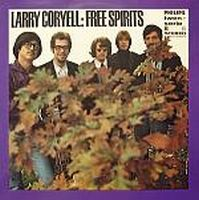 Larry Coryell - The Free Spirits - Out Of Sight And Sound 1967 CD (album) cover