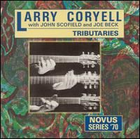 Larry Coryell - Tribuatries (with John Scofield And Joe Beck CD (album) cover