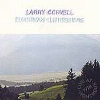 Larry Coryell - European Impressions CD (album) cover